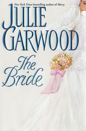 Ljubavni roman The Bride – Julie Garwood