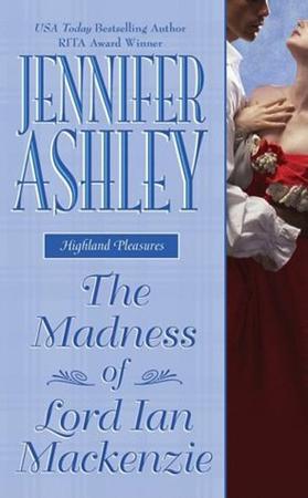 Ljubavni roman The Madness of Lord Ian Mackenzie – Jennifer Ashley